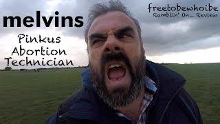 Baixar Melvins - Pinkus Abortion Technician (Album Review/Reaction)