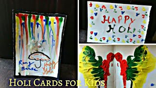 Holi Crafts for kids| 3 fun and easy Holi Card tutorial| Happy Holi Cards