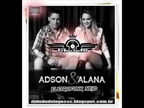 Adson & Alana Me Esqueça EletroNejo By DJ Dudu de Lages SC