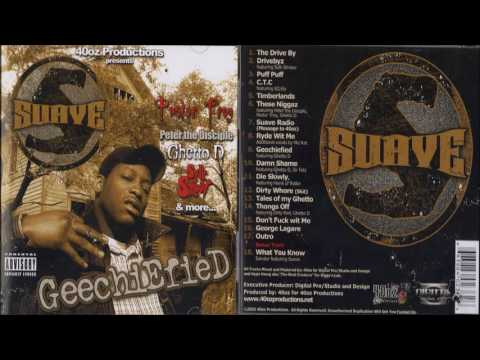 Suave - Geechiefied 2003 FULL CD (NORTH CHARLESTON, SC)