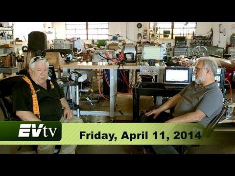 EVTV Friday Show - April 11, 2014