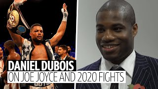 """I have no problem fighting Joe Joyce!"" Daniel Dubois will fight anyone, any time, anywhere"