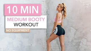 10 MIN BOOTY WORKOUT - Medium Intensity / No Equipment I Pamela Reif