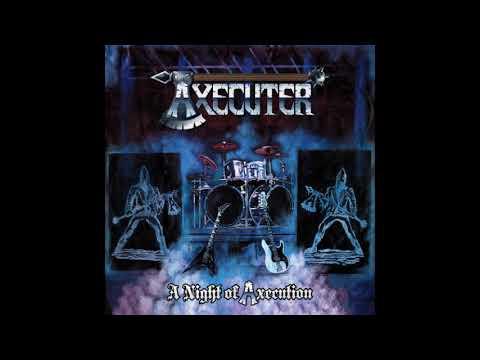 Axecuter - A Night of Axecution (2018)