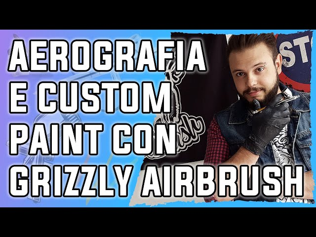 Chiacchere aerografiche con Grizzly Airbrush - Aerografia & custom paint