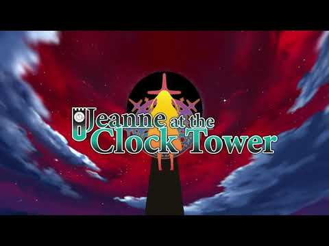 Jeanne at the Clock Tower OP Video