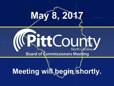 Pitt County Commissioners meeting for 5/8/2017