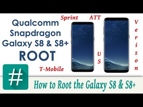 How to Root the Samsung Galaxy S8 & S8 Plus Qualcomm Snapdragon