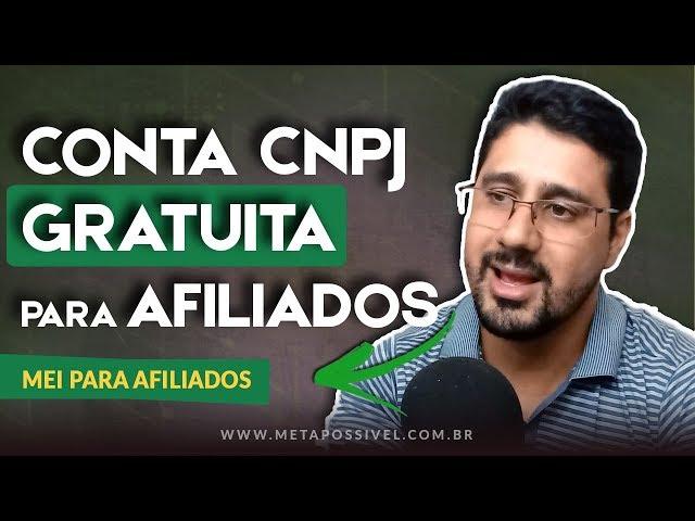 Para Afiliados - Como Se Tornar MEI  - Como Criar Contas CPF e CNPJ 100% Gratuitas