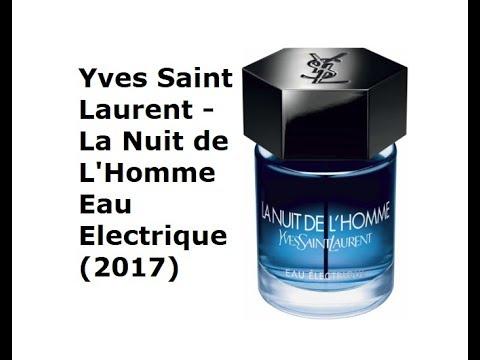 Review Nước Hoa Yves Saint Laurent - La Nuit de L'Homme Eau Electrique (2017)