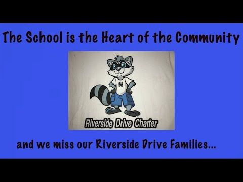 The Heart of the Community: Riverside Drive Charter Elementary School