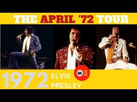 Elvis Presley | The April 1972 Tour | Your Elvis Guide