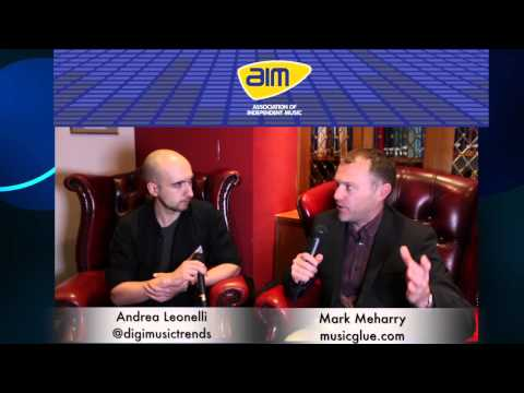 Interview With Mark Meharry From Music Glue -- AIM's Music Connected 2014