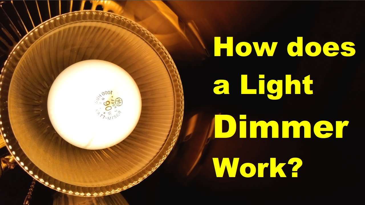 How Does A Dimmer Work