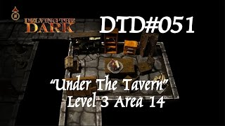 "Under the Tavern - Level 3 - Area 14/16 - Library ""The Book of Blood"" DTD#051"