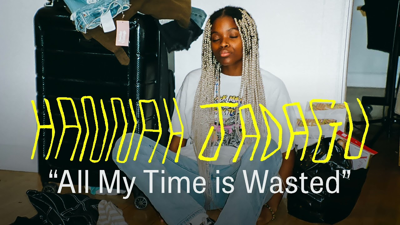 Hannah Jadagu - All My Time Is Wasted (Official Audio)