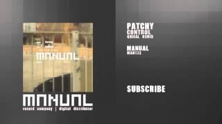 Patchy - Control (Qbical remix)