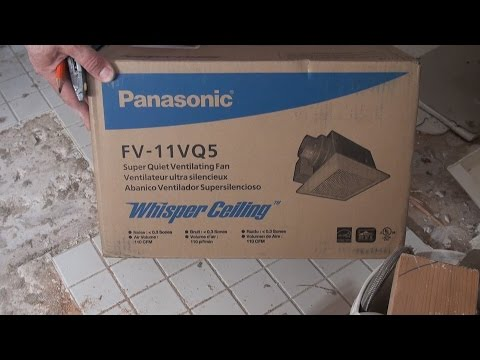 Easy Bath Fan Replacement In 40 Minutes. Panasonic FV-11VQ5. Full Episodes.