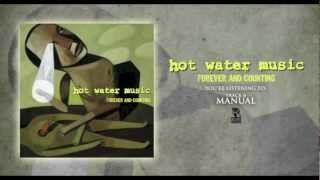 Hot Water Music - Manual (Originally released in 1997)