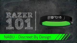 The Razer Nabu - Discreet By Design | Razer 101