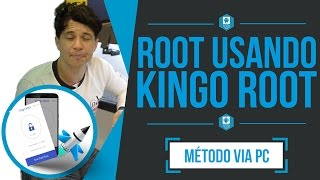 Root Usando Kingo Root - Método via PC (All Devices)