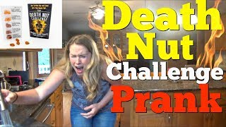 DEATH NUT CHALLENGE PRANK - Top Husband Vs Wife Pranks 2018