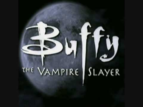 Buffy The Vampire Slayer Theme Song