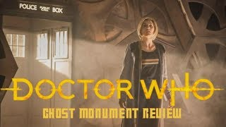 "Doctor Who ""The Ghost Monument"" Review"