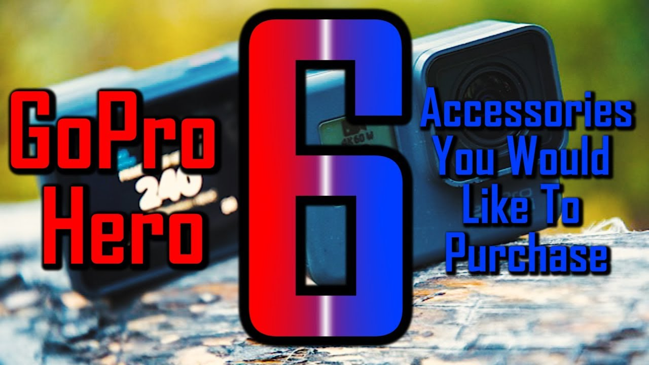 c4d7d99cb5 6 Must Have Accessories For The GoPro Hero 7 6 5 - YouTube