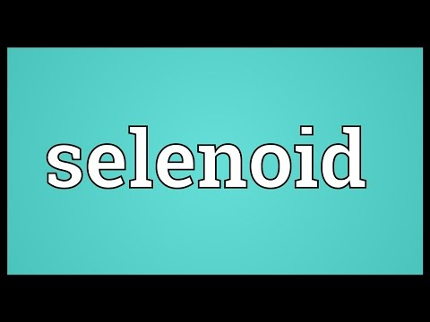 Selenoid Meaning