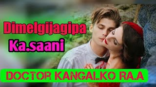 Dimelgijagipa Ka.saani |Unconditional Love | After 10 years they met again| M J Mrong