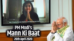 PM Modi interacts with the Nation in Mann Ki Baat | 26th April 2020 | PMO