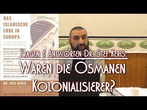 WAREN DIE OSMANEN KOLONIALISIERER? Mit Dr. Stef Keris Am 02.02.2019 In Braunschweig