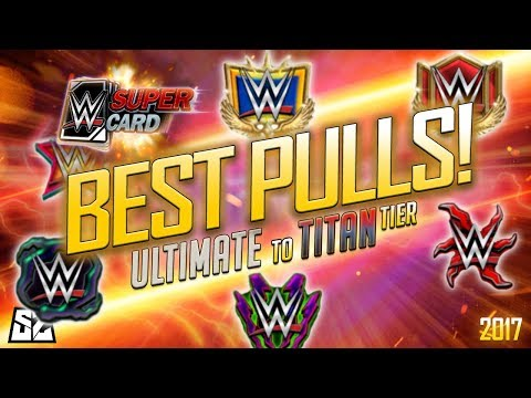 THE BEST PULLS OF WWE SuperCard! 50+ PULLS AND REACTIONS! 2017