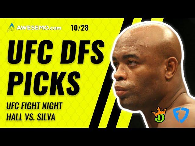 UFC FIGHT NIGHT: HALL V SILVA MMA DFS PICK DRAFTKINGS + FANDUEL WEDNESDAY 10/28