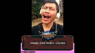 Gambar cover Viral lagu HAVANA Versi Mobile Legends