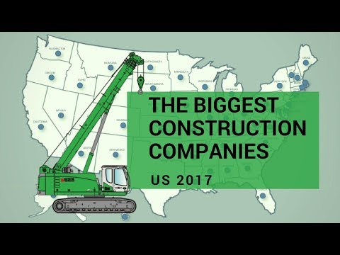 The Biggest Construction Companies in US 2017
