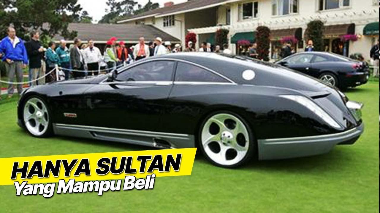Cuma Sultan Yang Mampu Beli Mobil Termahal Di Dunia Rp 100 Triliun Jika Sampai Indonesia Youtube