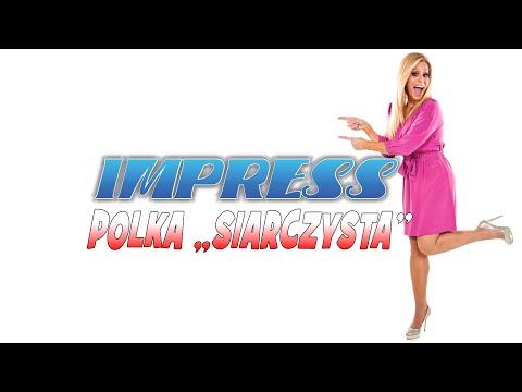 """POLKA """"SIARCZYSTA"""" - IMPRESS (Weselne Hity 2)"""