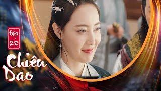 Chiêu Dao (Lồng Tiếng) - Tập 28 FULL HD | Hứa Khải, Bạch Lộc (17h, Thứ 2-6 trên HTV7)