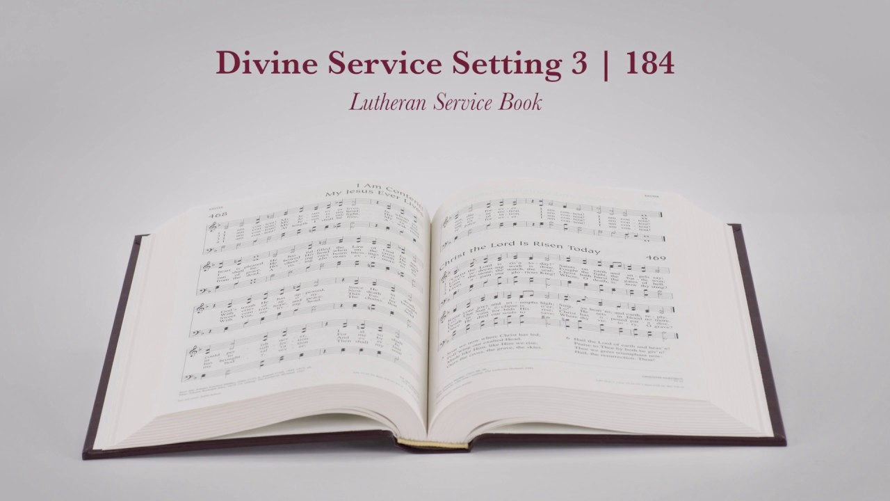 Divine Service Setting 3 | LSB 184 - YouTube