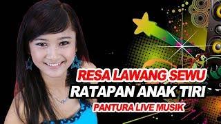 RESA LAWANG SEWU... RATAPAN ANAK TIRI .... PANTURA LIVE MUSIC
