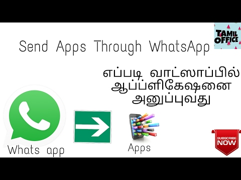 How To Send Apps Through WhatsApp | Android Tips | Tamil Office