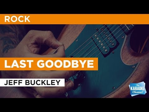 "Last Goodbye in the Style of ""Jeff Buckley"" with lyrics (no lead vocal)"