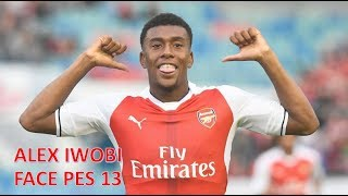 ALEX IWOBI FACE PES 13