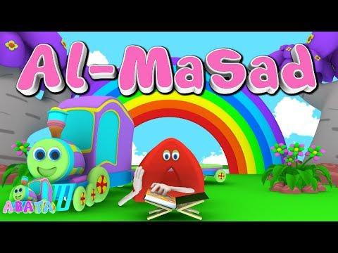Animation 3D Juz Amma Al - Masad   Recite Quran With Battar Train Hijaiyah  ABATA Channel