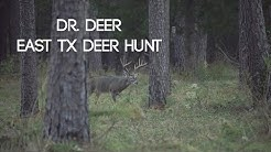 Dr. Deer 38 yrs of Management - East Texas Trophy Deer Hunt