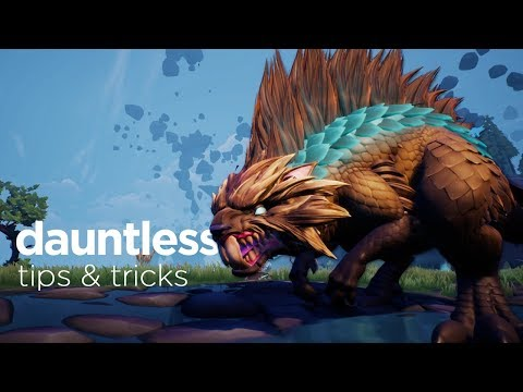Dauntless Tips, Tricks and New Player Advice