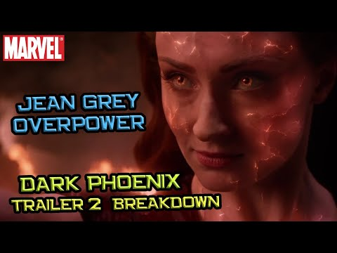 Jean Grey Overpower | Trailer TerSPOILER Sepanjang Masa | Dark Phoenix Trailer #2 Breakdown