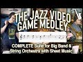 The Jazz Video Game Medley - Complete Score with Commentary || insaneintherainmusic